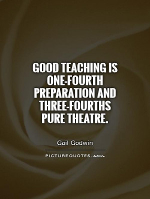 Teaching Quotes Gail Godwin Quotes