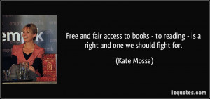 Free and fair access to books - to reading - is a right and one we ...