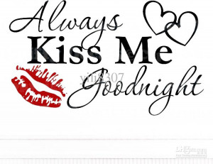 ALWAYS KISS ME GOODNIGHT HEARTS LIPS Quote Vinyl Wall Decal Decor ...