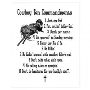 CafePress > Wall Art > Posters > Cowboy Ten Commandments Poster