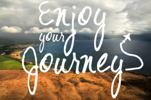 enjoy-your-journey.jpg