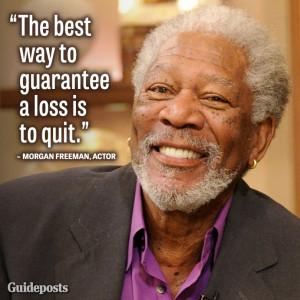 Perseverance Quote by Morgan Freeman