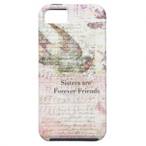 sisters_are_forever_friends_quote_vintage_art_case ...