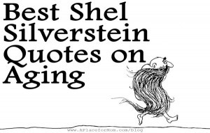 Shel Silverstein on Aging