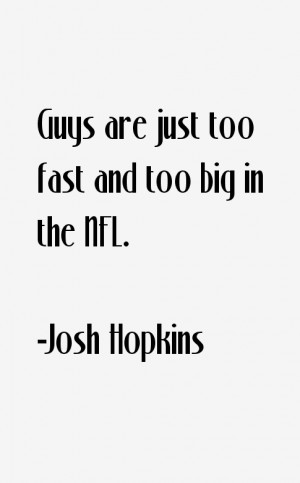 Josh Hopkins Quotes & Sayings
