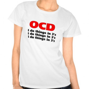 ocd funny quote t-shirts