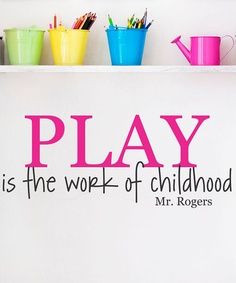 Early Childhood Play More