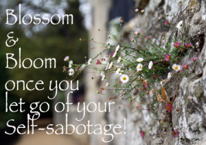 How to Stop Self Sabotaging Happiness Joy and Bliss~ful~filled ...