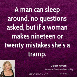 joan-rivers-joan-rivers-a-man-can-sleep-around-no-questions-asked-but ...