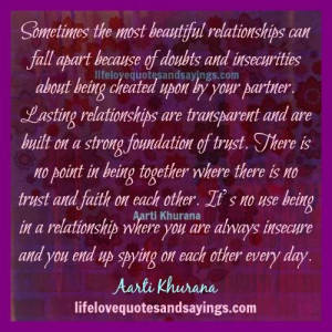 Insecurities In Relationships Quotes Lasting relationships are