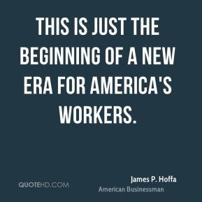 James P. Hoffa Quotes