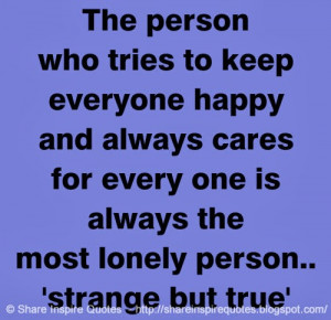 one is always the most lonely person strange but true