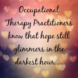 , Occupational Therapy Quotes, Assume Nothing, Assume Quotes, Quotes ...