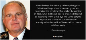 ... and voted for Obama, tell us how to build our party. - Rush Limbaugh