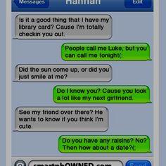 Hahaha pick up lines hilari