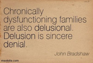 john bradshaw quotes | John Bradshaw : Chronically dysfunctioning ...