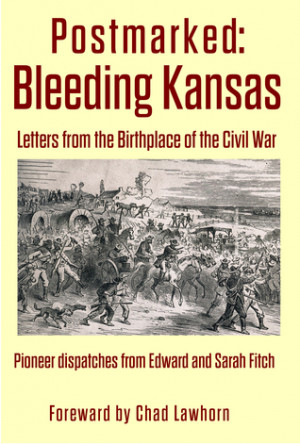 "Start by marking ""Postmarked: Bleeding Kansas"" as Want to Read:"