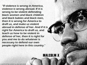 Malcolm X was a great man--not because he supported violence