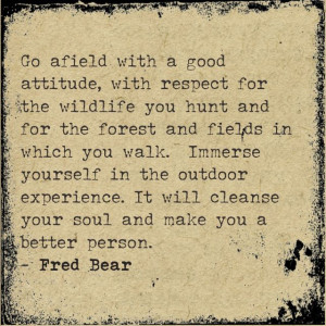 Fred Bear quote..