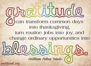 gratitude into blessings.