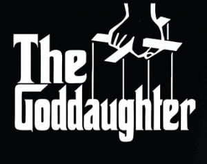 The Goddaughter shirt for that grea t godchild. We have a whole series ...