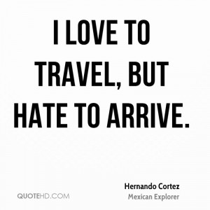 hernando-cortez-explorer-i-love-to-travel-but-hate-to.jpg