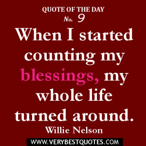 Quote of the day – when I started counting my blessing