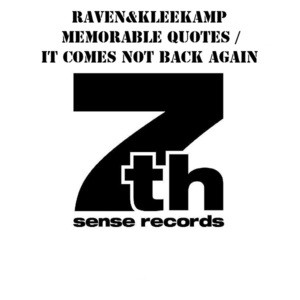 RE: Raven & Kleekamp - Memorable Quotes / It Comes Not Back Again