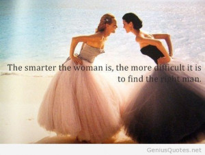 Would a smart women agree with this? I dunno