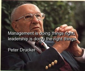 Peter drucker, leadership, quotes, sayings, management