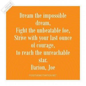Dream the impossible dream quote