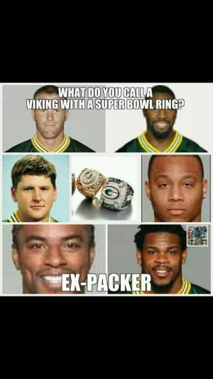 Funny!! True!!!! go packers