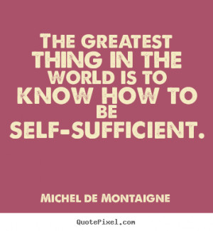 Quotes About Being Self Sufficient