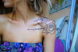 shoulder tattoo quotes and roses 10 Cool tattoo designs for women