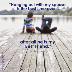 My Husband, My Best Friend