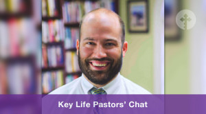 Key Life Pastors' Chat with Clay Werner video thumbnail
