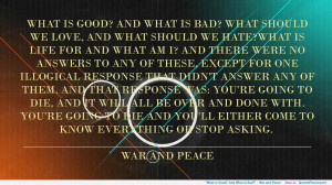War and Peace motivational inspirational love life quotes sayings ...