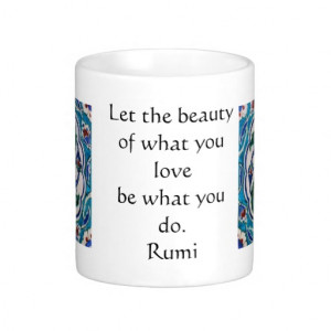 Rumi Quote - famous poet and sufi mystic Classic White Coffee Mug