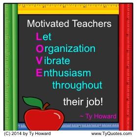 ... Teachers, Motivated Teachers, Motivational Quotes for Teachers