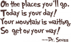 ... Quotes, Vinyls Wall Decals, Places, Seuss Quotes, Dr. Seuss, Vinyl