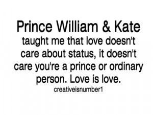 Taught Me That Love Doesn't Care About Status: Quote About Prince ...