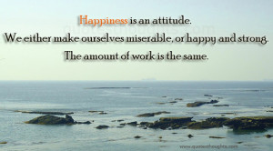 Attitude-Quotes-Thoughts-attitude-miserable-happy-strong-work-best ...