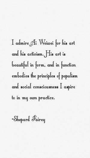 Shepard Fairey Quotes & Sayings