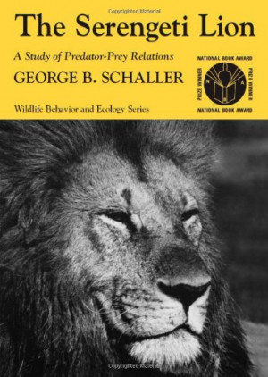 Top / Book Awards / National Book Awards / 1973 / The Serengeti Lion ...