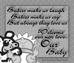 Welcome New Baby Dj quote