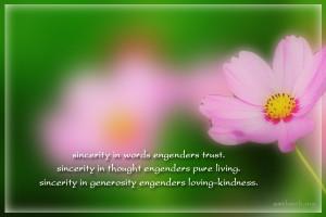 Quotes Kindness Generosity ~ Sincerity in words engenders trust ...