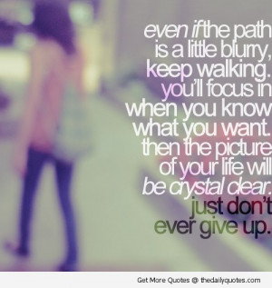 -dont-give-up-quotes-sayings-uplifting-pics-inspiring-pictures-quote ...