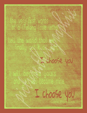 Choose You Sara Bareilles lyrics Print by PictureThisGraphix, $3.00 ...