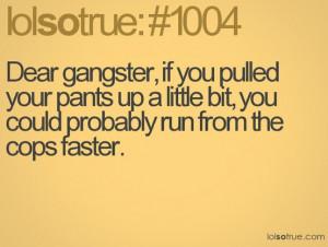 lolsotrue – Dear gangsta