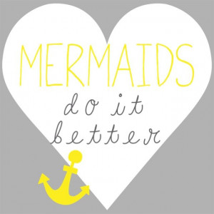 Mermaid quote Mermaid Raquel